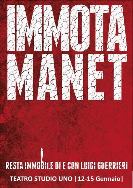 thumbnail_immota-manet_12-15-gennaio_teatro-studio-uno_loc